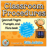 Classroom Procedures:  Journal pages, Prompts and Mini Book