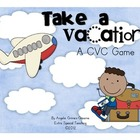 Take a Vacation! A CVC Game