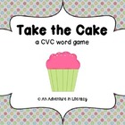 Take the Cake CVC Word Game