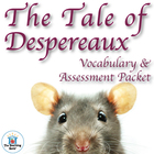 Tale of Despereaux Vocabulary & Assessment Packet