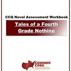 Tales of a Fourth Grade Nothing - Common Core Aligned Asse