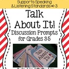 Speaking and Listening Discussion Prompts CCSS SL.1, SL.2,