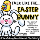 Talk Like an Easter Bunny - A Context Clue Activity