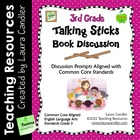 Talking Sticks Book Discussion (3rd Grade CCSS Aligned)
