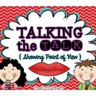 Talking the Talk: Showing Point of View