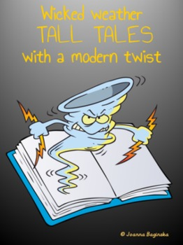 Tall tales with a modern twist! - Writing unit; Common Core aligned