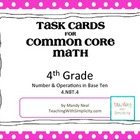 Task Cards for 4th Grade Common Core Math (CCSS 4.NBT.4)