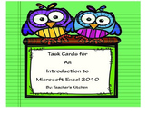 Task Cards for An Introduction to Microsoft Excel 2010