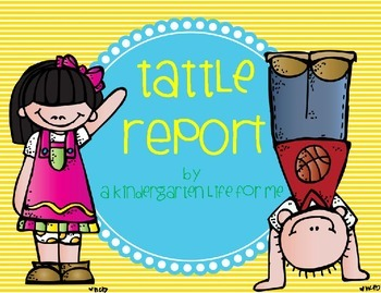 http://www.teacherspayteachers.com/Product/Tattle-Report-1127789