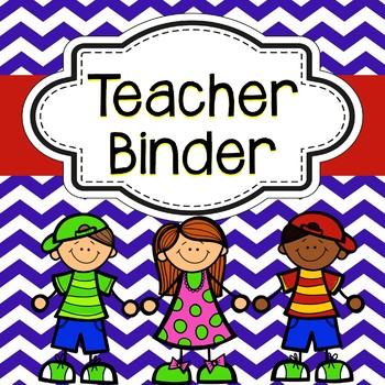 Teacher Binder:  2014- 2015