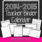Teacher Binder 2014-2015 Calendar - Editable