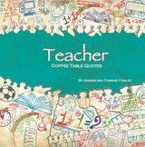 Teacher Coffee Table Quotes (Paperback) Paper Doodles