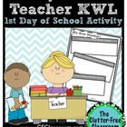 Teacher KWL {BACK TO SCHOOL FREEBIE printable}