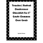 Teacher/ Student Conference Checklist for 5th grade Common