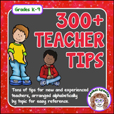 Teacher Tips, 300+ Ideas for Classroom Management, Organiz