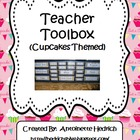 Teacher Toolbox (Cupcakes Themed) - EDITABLE