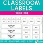 Teacher and Classroom Organization Labels - Polka Dot
