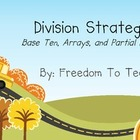 Teaching DIVISION Strategies 3 ways! Common Core Lessons &