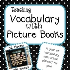 Teaching Vocabulary with Picture Books - A Year's Worth of