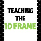 Teaching the Ten Frame