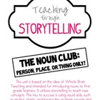 Teaching through Storytelling: The Noun Club