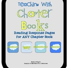 Teaching with Chapter Books (Reading Response Forms for AN