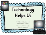 Technology Helps Us: A K/1 Social Studies Unit