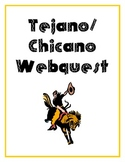 Tejano Chicano Webquest