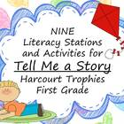 Tell Me a Story Literacy Stations for Harcourt Trophies Fi