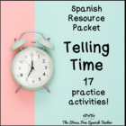 Telling TIME in Spanish PACKET of 17 activities!