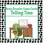 Telling Time Brain Booster Game Cards and Task Cards!