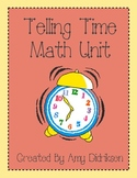 Telling Time Math Unit: Clocks and Calendar