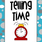 Telling Time - Mini Posters, Practice Sheets, Schedule Activity