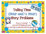 Telling Time ~ Story Problems (Half Hour and Hour)