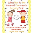 Telling Time to The Five Minute Activity Pack