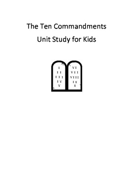 Ten Commandments for Kids Unit