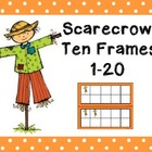 Ten Frames: Scarecrows