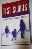 Test Scores and What They Mean (6th Edition) - Lyman