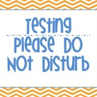 Testing Do Not Disturb Sign in Orange Chevron
