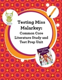 Testing Miss Malarkey Common Core Literature Study and Tes