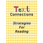 Text Connections and Reading Strategies