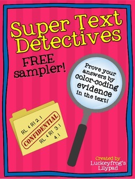 Text Detectives- Find the Text Evidence FREEBIE Sampler!