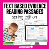 Text Evidence Reading Passages! {SPRING Edition}