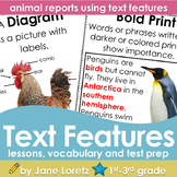 Text Features (lesson,vocabulary, test prep, animal report