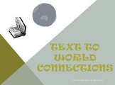 Text to World Connections Reading Strategy PowerPoint