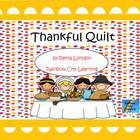 Thankful Quilt: A Common Core Linked Thanksgiving Activity