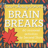 Thanksgiving Brain Breaks
