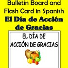 Thanksgiving Bulletin Board and Flash Cards in Spanish