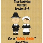"Thanksgiving Centers:  Grades 4-6 For a ""Gobble, Gobble"" G"