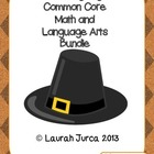 Thanksgiving Common Core Language Arts and Math Bundle
